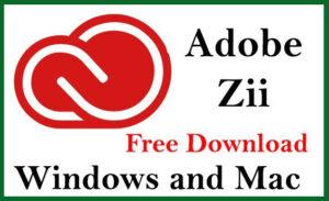 Adobe Zii 6.1.7 Crack + Patch [Activator+Patcher] Download 2021